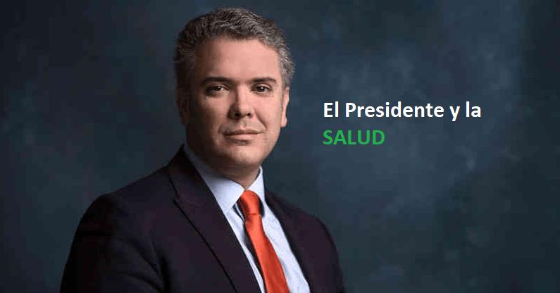 Ivan Duque presidente - propuestas de salud